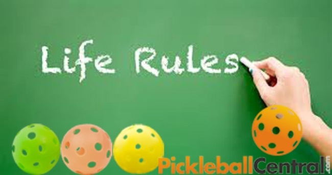 Pickleball Life Rules